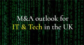 Foreign investment into technology & IT remains buoyant, despite current uncertainty of Brexit