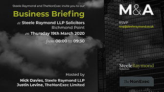 TheNonExec Limited and Steele Raymond LLP invitation to an M&A Business Briefing on 19 MAR-20