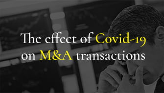 The effect of Covid 19 on M&A transactions