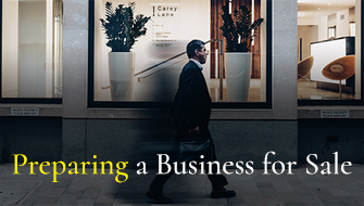 Preparing a Business for Sale - What you need to know