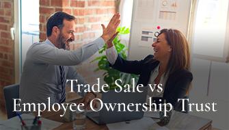 Trade Sale vs Employee Ownership Trust