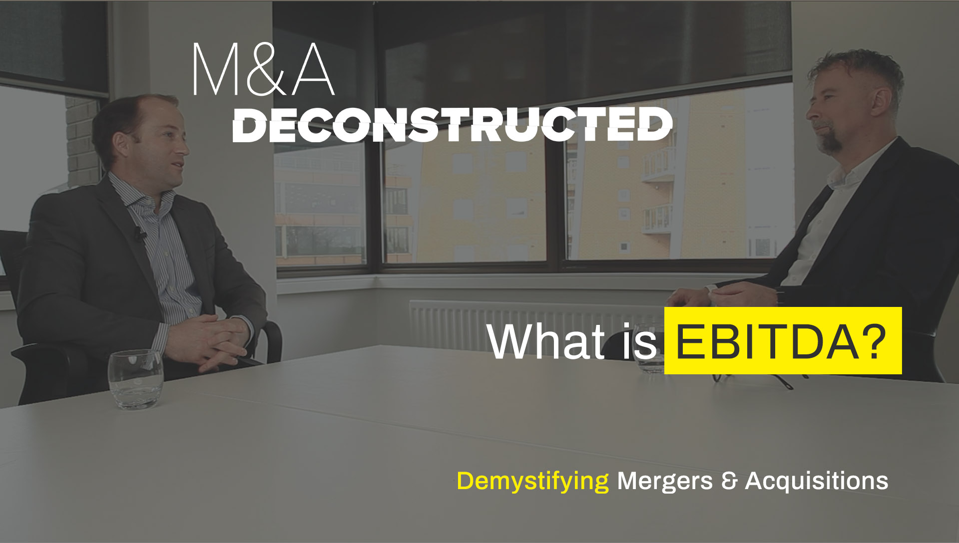 M&A Deconstructed - What is EBITDA?