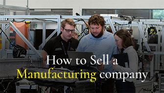 How to Sell a Manufacturing Company